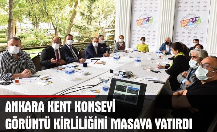 Ankara kent konseyi görüntü kirliliğini masaya yatırdı