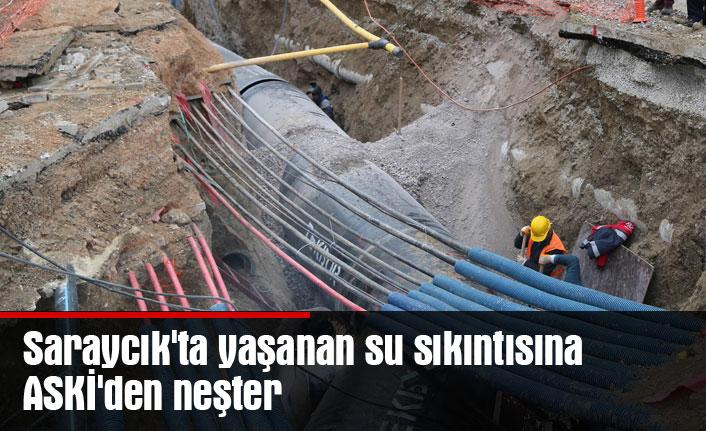 Saraycık'ta yaşanan su sıkıntısına ASKİ'den neşter