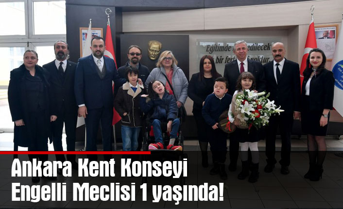 Ankara Kent Konseyi Engelli Meclisi 1 yaşında!