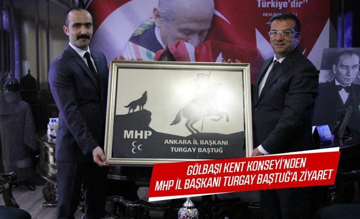 Gölbaşı Kent Konseyi'nden MHP İl Başkanı Turgay Baştuğ'a ziyaret
