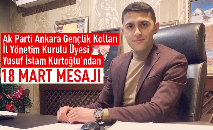 Yusuf İslam Kurtoğlu'ndan Çanakkale Zaferi mesajı
