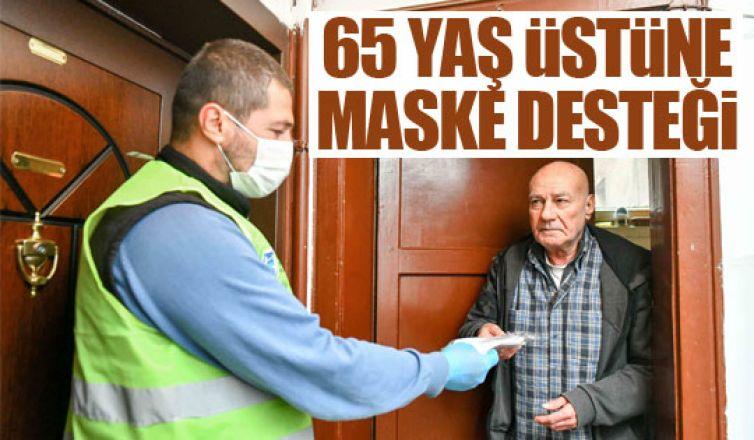 65 yaş üstüne maske desteği!