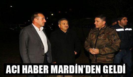 Acı Haber Mardin'den Geldi