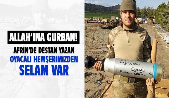 Afrin'den Oyaca'ya selam var