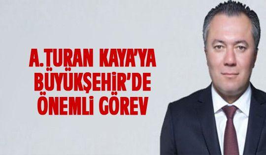 Ahmet Turan Kaya Büyükşehir encümen üyesi oldu