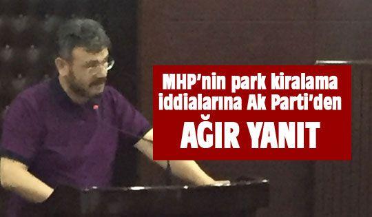Ak Parti'den MHP'ye kiralama yanıtı