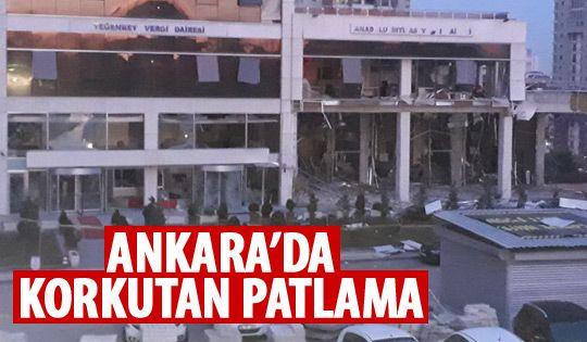Ankara Vergi Dairesi Başkanlığı'nda patlama
