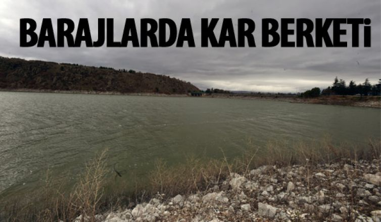 Ankara'daki barajlar doldu