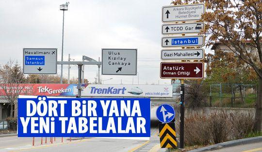 Ankara'nın çehresi değiştirecek yeni tabelalar