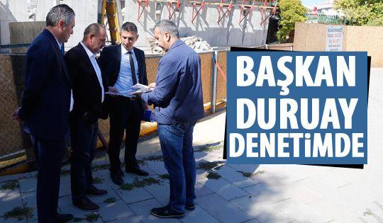 Başkan Duruay park çalışmalarını inceledi