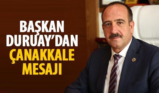 Başkan Duruay'dan 18 Mart Çanakkale Deniz Zaferi mesajı