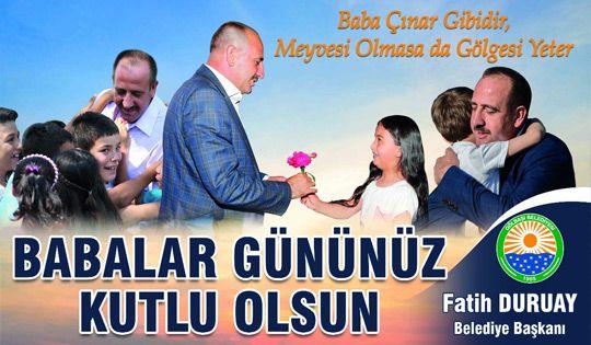 Başkan Duruay'dan Babalar Günü mesajı
