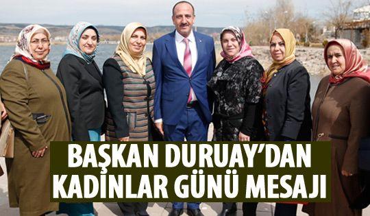 Başkan Duruay'dan Kadınlar Günü mesajı
