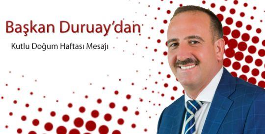 Başkan Duruay'dan Kutlu Doğum Haftası Mesajı
