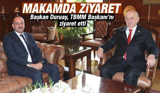 Başkan Duruay'dan TBMM Başkanı'na ziyaret