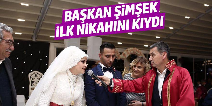 Başkan Şimşek ilk nikahını kıydı