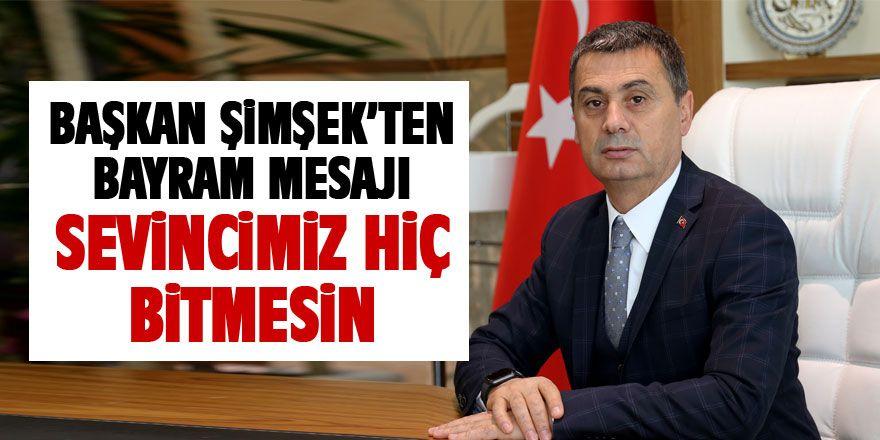 Başkan Şimşek'ten bayram mesajı