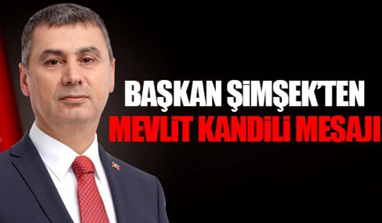 Başkan Şimşek'ten kandil mesajı!