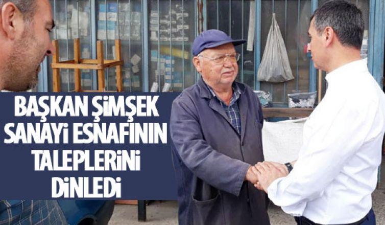 Başkan Şimşek'ten sanayi esnafına ziyaret