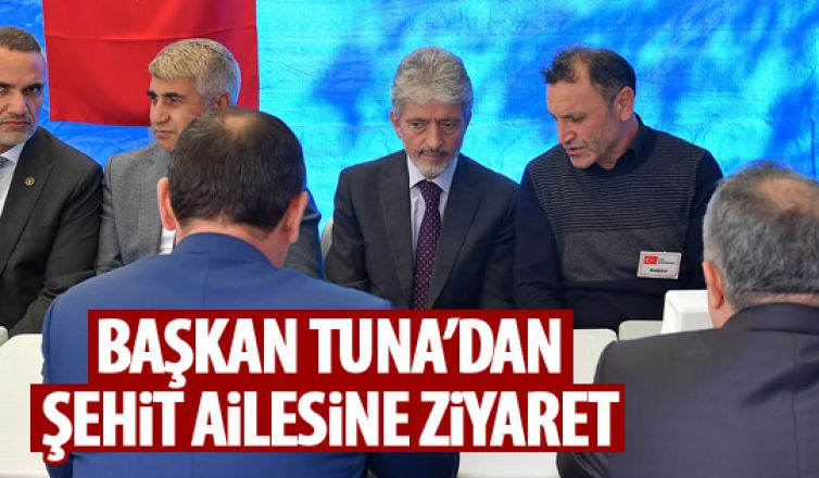 Başkan Tuna'dan ziyaret