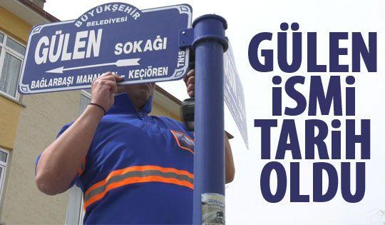 Başkent'te 'Gülen' isimleri tarih oldu