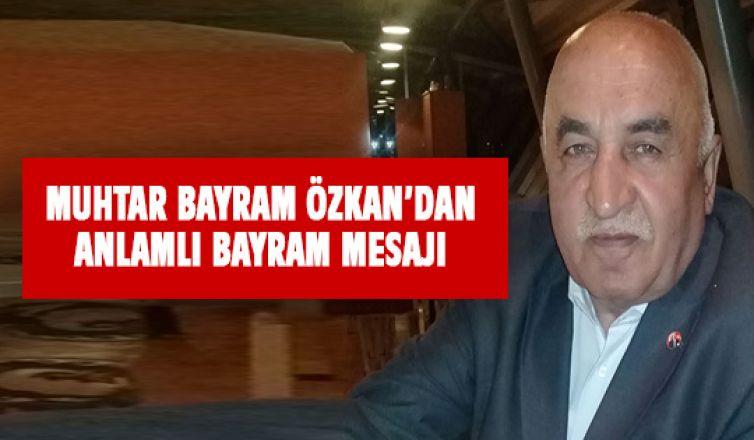 Bayram Özkan'dan  bayram mesajı
