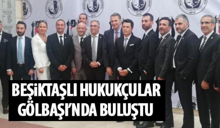 Beşiktaşlı Hukukçular bir araya geldi
