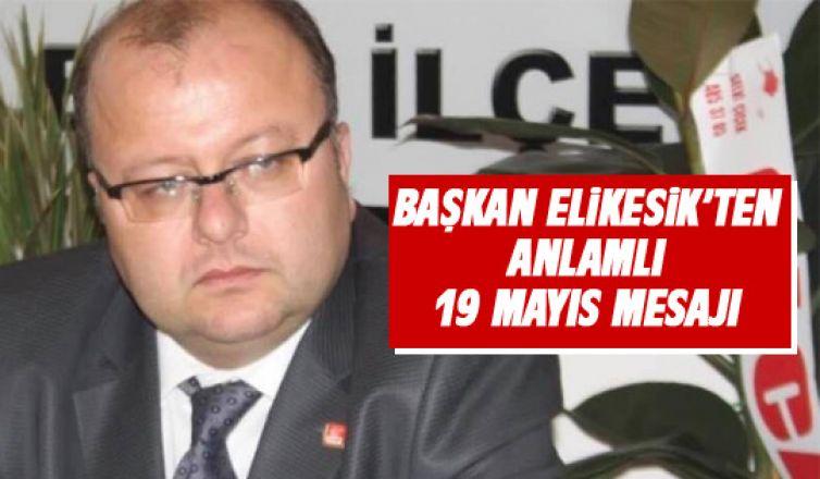 Bülent Elikesik'ten 19 Mayıs mesajı