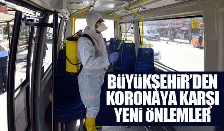 Büyükşehir'den virüsse karşı yeni önlemler!