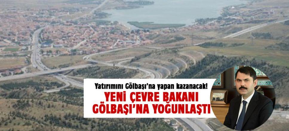 Çevre ve Şehircilik Bakanlığı Gölbaşı'na Yoğunlaştı