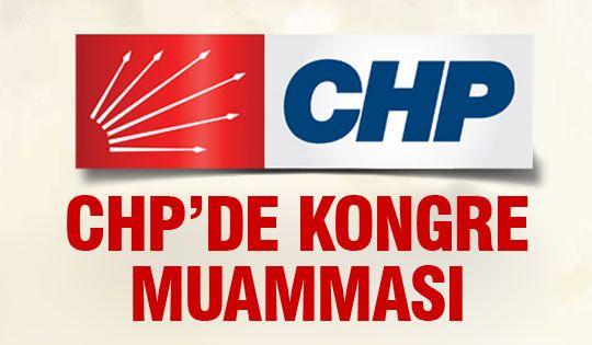 CHP'de kongre muamması