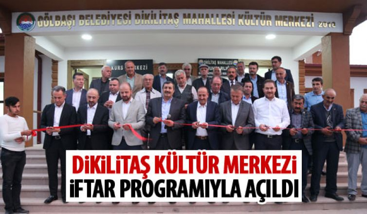 Dikilitaş Kültür Merkezi açıldı
