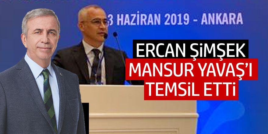 Ercan Şimşek Mansur Yavaş'ı temsil etti
