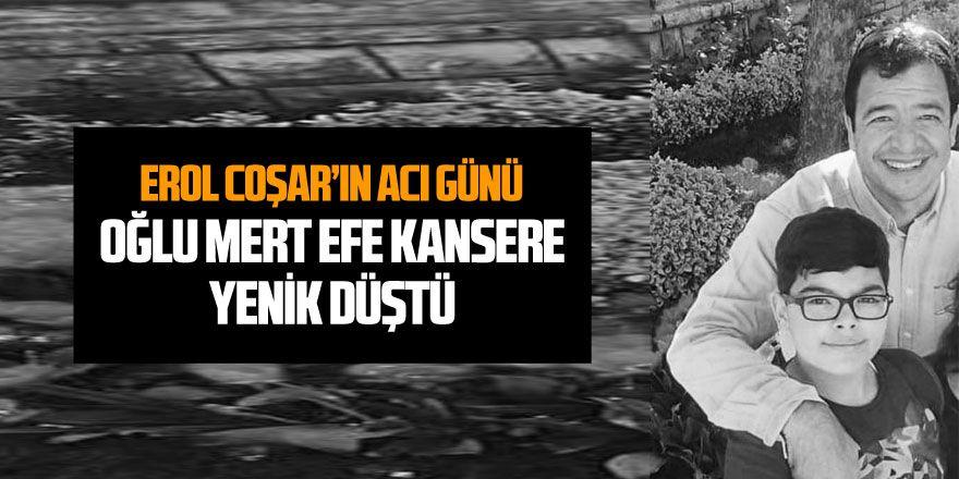 Erol Coşar'ın acı günü... Oğlu vefat etti