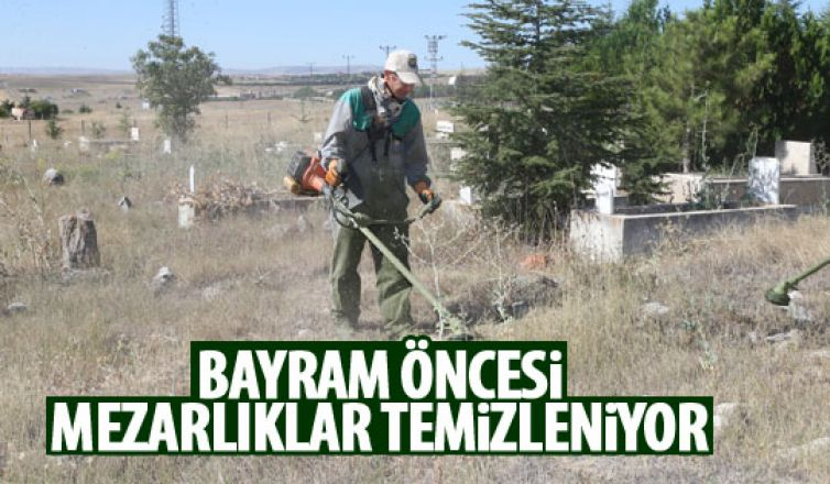Gölbaşı Belediyesi bayram öncesi mezarlıkları temizliyor
