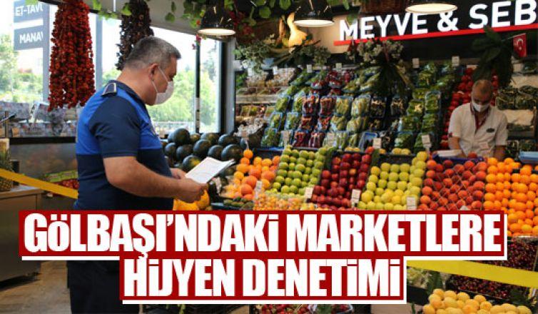 Gölbaşı Belediyesi marketleri teftiş etti