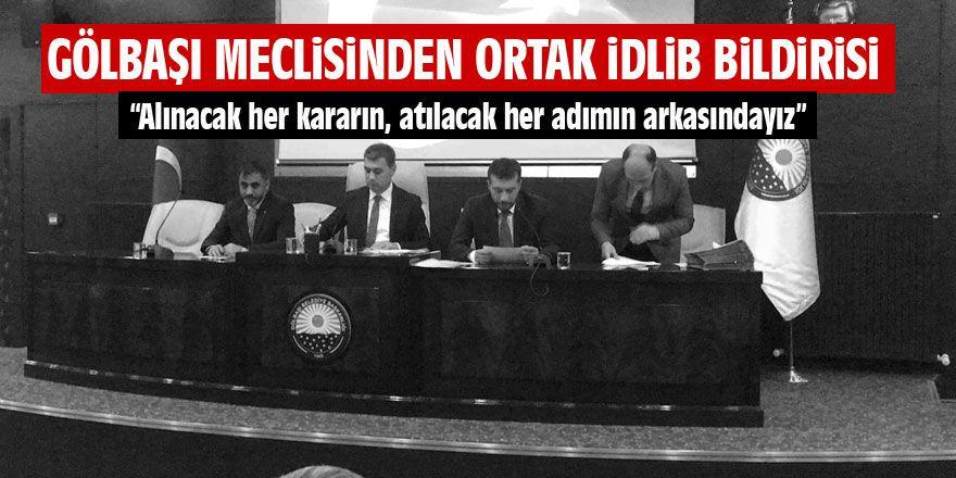 Gölbaşı meclisinden ortak İdlib bildirisi