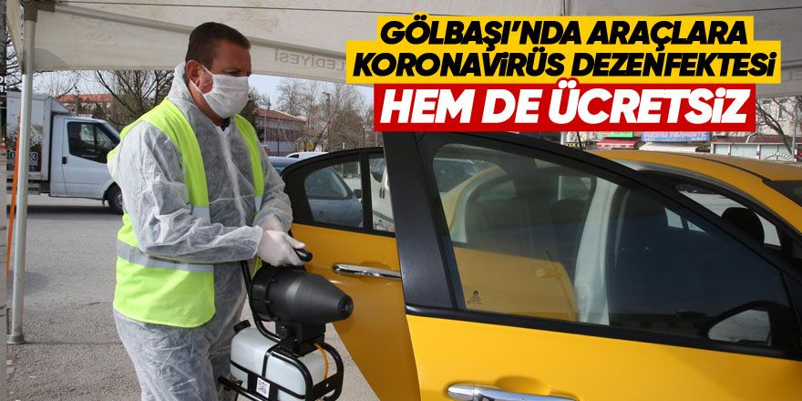 Gölbaşı'nda araçlara koronavirüs dezenfektesi