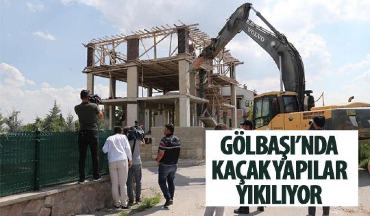 Gölbaşı'nda kaçak yapılar yıkılıyor