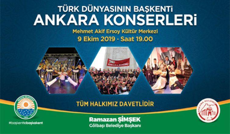 """Gölbaşı'nda """"Türk Dünyasının Başkenti Ankara Konserleri"""""""