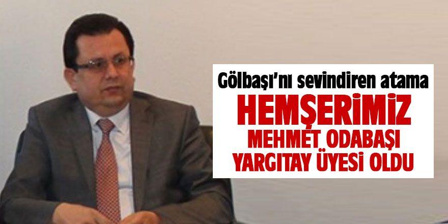 Gölbaşı'nı sevindiren atama! Mehmet Odabaşı Yargıtay üyesi seçildi