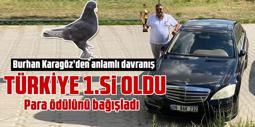 Güvercini 1. olan Burhan Karagöz'den anlamlı bağış