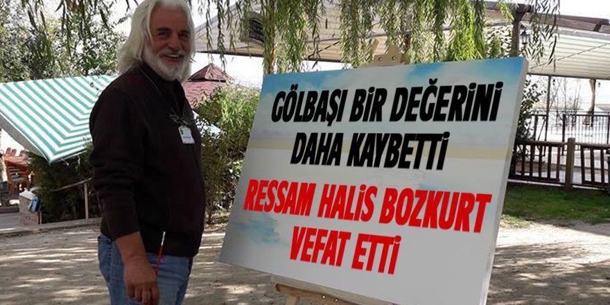 Halis Bozkurt vefat etti