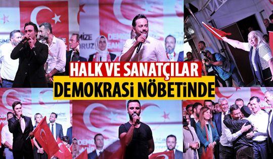 Halk ve sanatçılar demokrasi nöbetinde
