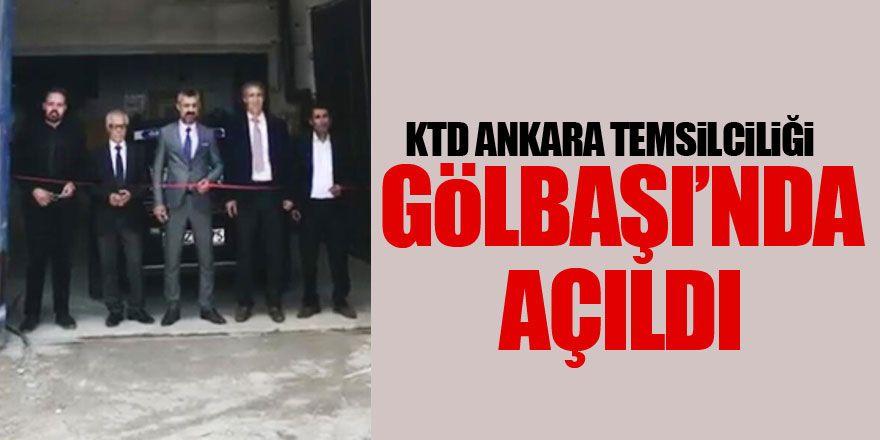 KTD Ankara il temsilciliği Gölbaşı'nda açıldı