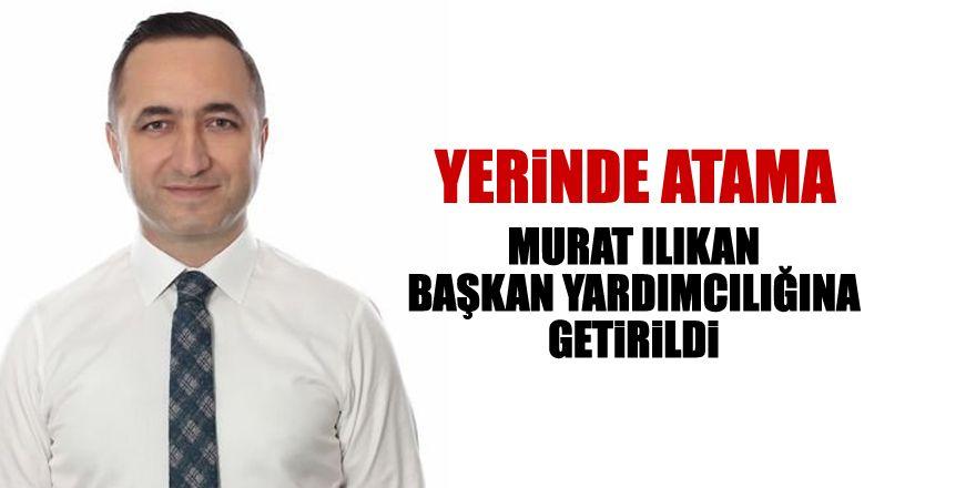 Murat Ilıkan Başkan Yardımcısı oldu
