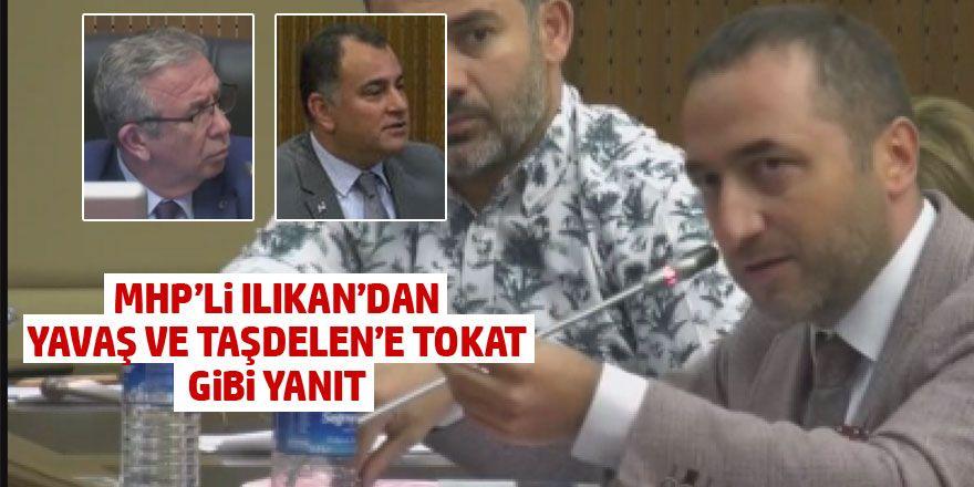 Murat Ilıkan'dan CHP'li Taşdelen'e tokat gibi sözler