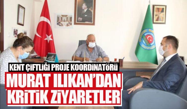 Murat Ilıkan'dan ziyaretler