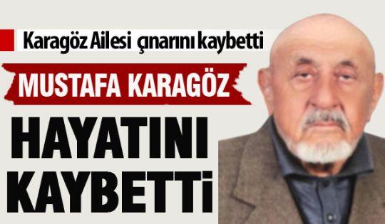 Mustafa Karagöz vefat etti