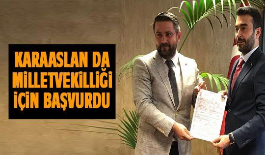 Osman Karaaslan da aday adayı oldu